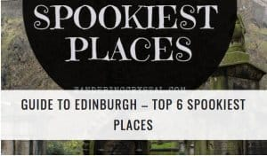 Spookiest Ghost Haunted Places in Edinburgh Scotland