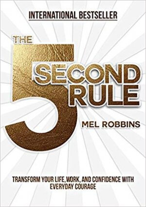 Book Cover for The 5 Second Rule by Mel Robbins