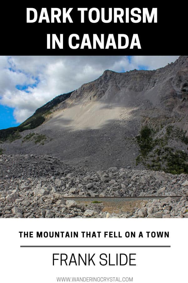 The Mountain That Fell on a Town - Dark Tourism in Canada - Frank Slide
