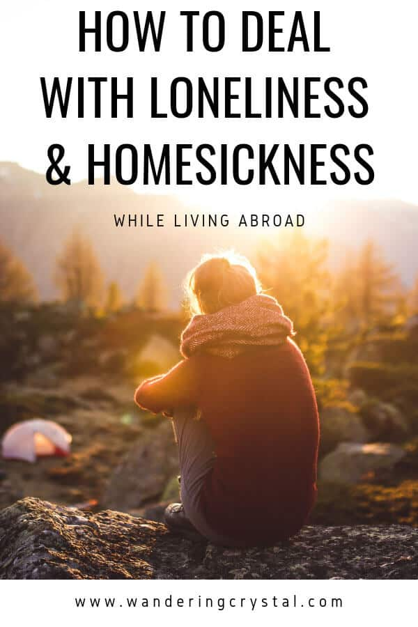 How to deal with homesickness and loneliness while living abroad