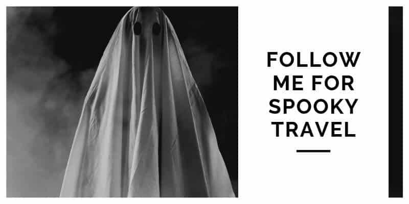 Follow me for Spooky Travel