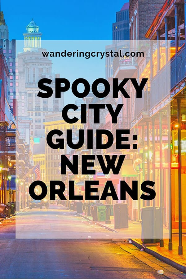 Spooky City Guide New Orleans