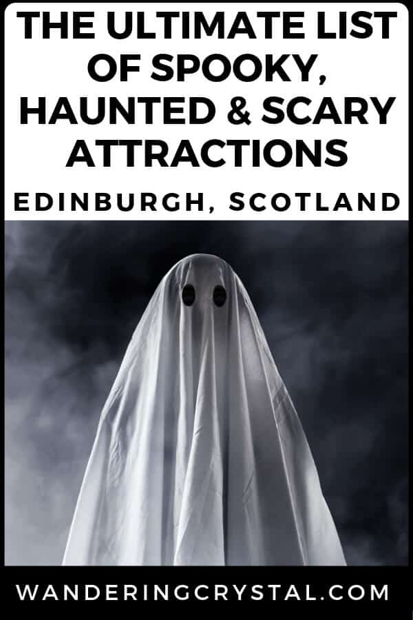 The Ultimate List of Spooky, Haunted and Scary Edinburgh Attractions