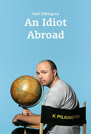 An Idiot Abroad Poster