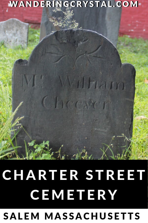 Visit the Charter Street Cemetery in Salem Massachusetts