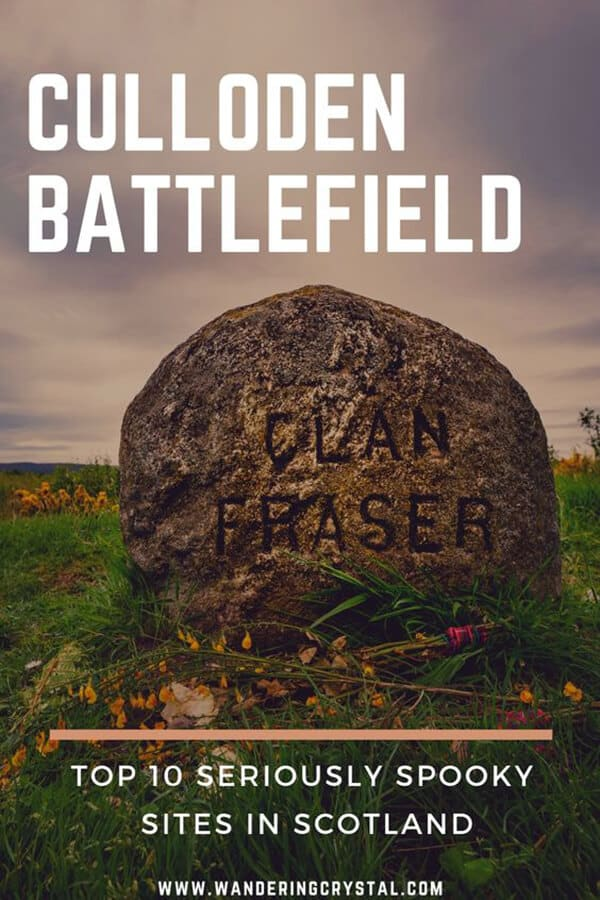 Culloden Battlefield - 10 Spooky Places to Visit in Scotland