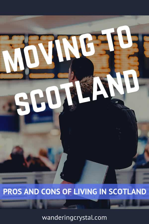 Moving to Scotland - Pros and Cons of moving to Scotland