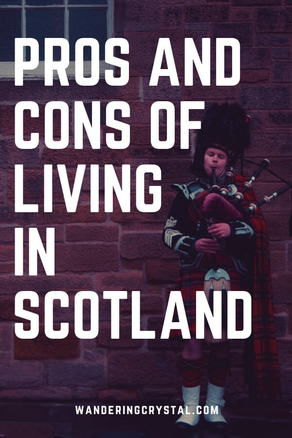 Pros and Cons of Living in Scotland