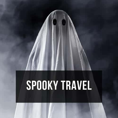 Read more: Spooky Travel Posts