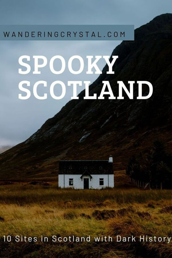 Top 10 Spooky Places in Scotland