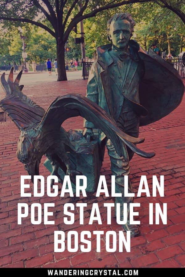 Visting Edgar Allan Poe Statue in Boston