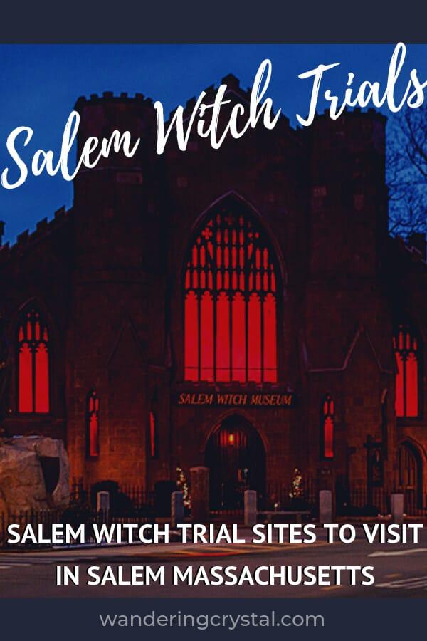 Salem Witch Trials - Salem Witch Trial Sites to Visit