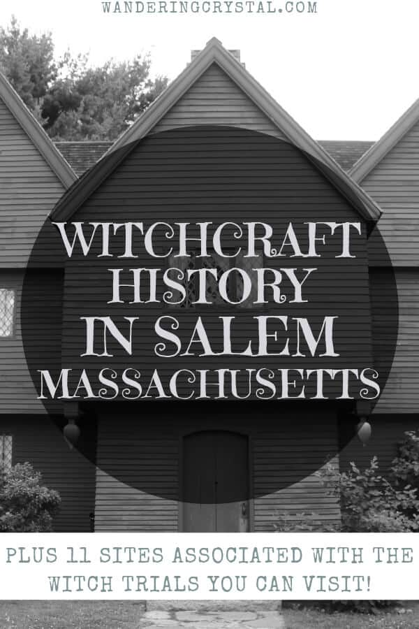 Witchcraft History in Salem Massachusetts