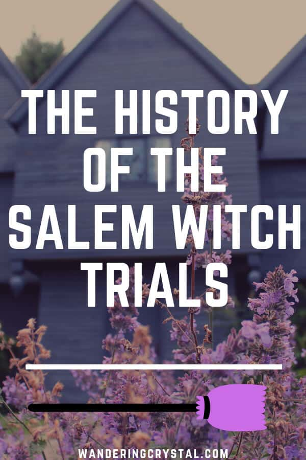 The History of the Salem Witch Trials