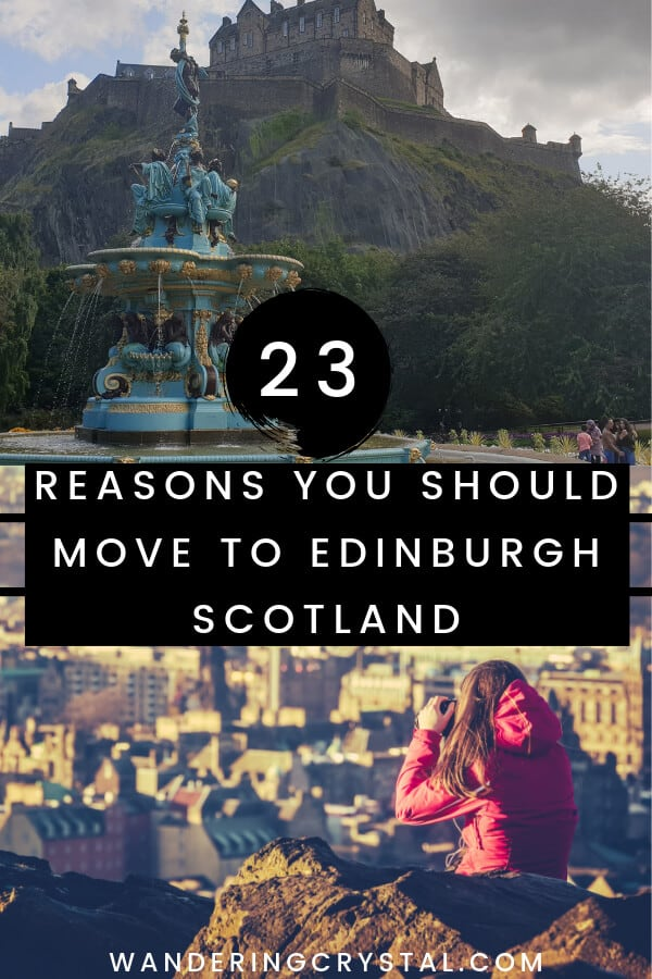 23 Reasons You Should Move to Edinburgh #Edinburgh #WorkingAbroad #LivingAbroad #Expat #Scotland #Schottland #Escocia
