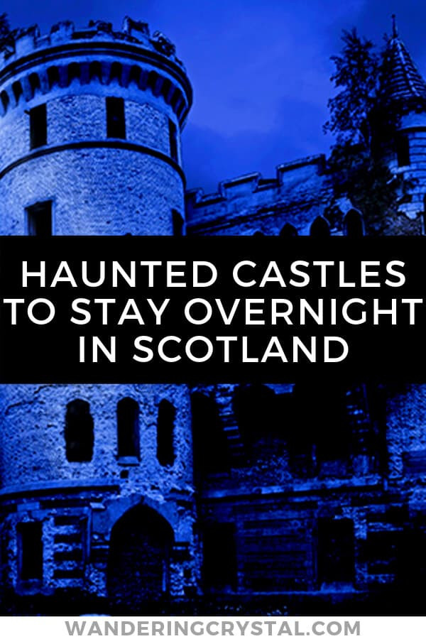 Haunted Castles to Stay Overnight in Scotland #scotland #haunted #castle #scottishcastles