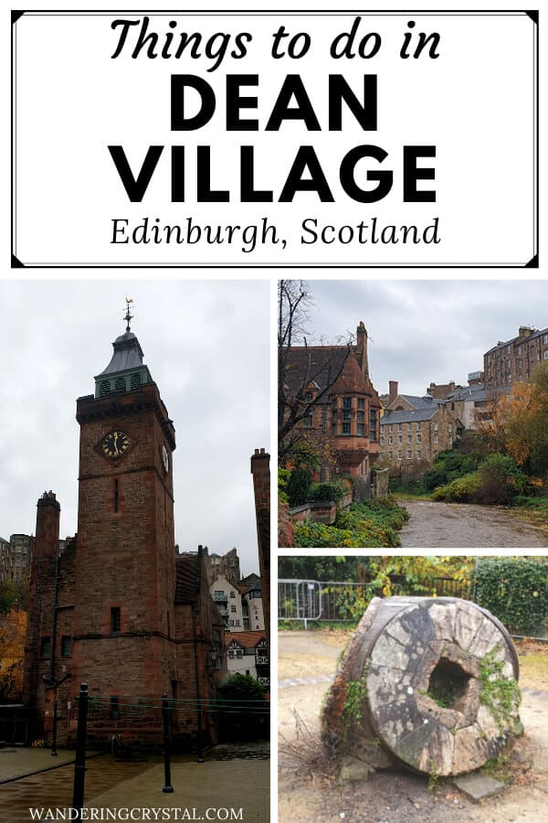 Things to do in Dean Village in Edinburgh Scotland #edinburgh #deanvillage #thingstodo #scotland