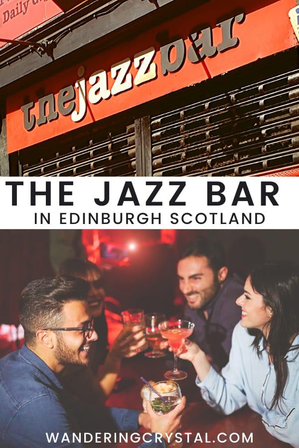 The Jazz Bar in Edinburgh Scotland, things to do in Edinburgh Scotland, Scottish Jazz Scene, Jazz in Edinburgh #scotland #edinburgh #jazz #jazzbar #wanderingcrystal