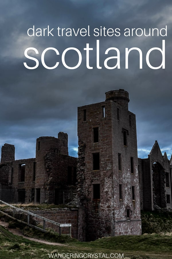Haunted Places to Visit Around Scotland, Scotland Haunted Places, Dark Tourism Scotland, Dark History in Scotland #Scotland #Haunted #Darktravel