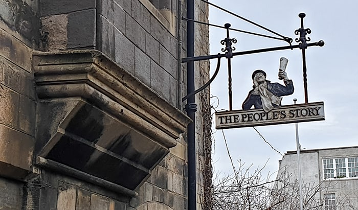 The People's Story Museum Sign outside of the museum in Canongate