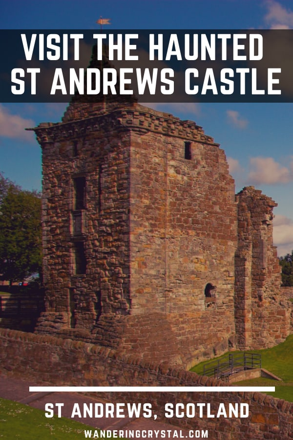 Visit the haunted St Andrews Castle in Scotland