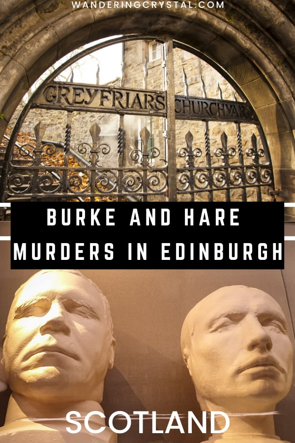 Burke and Hare Murders in Edinburgh Scotland