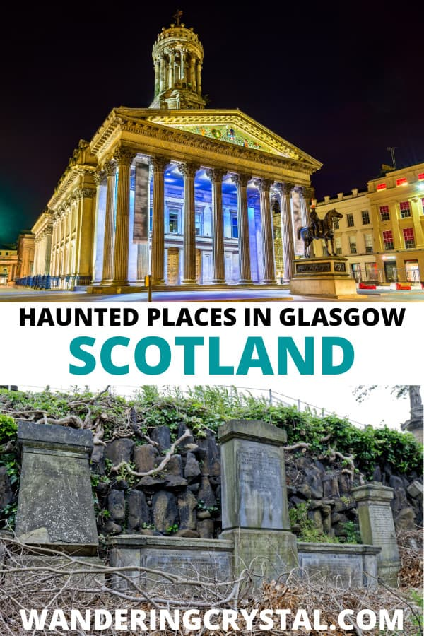 Haunted Places to visit in Glasgow Scotland