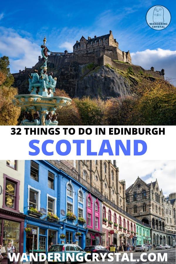 32 Things to do in Edinburgh Scotland