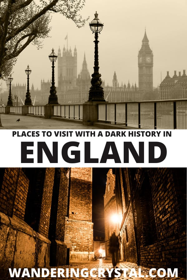Places to Visit with a Dark History in England