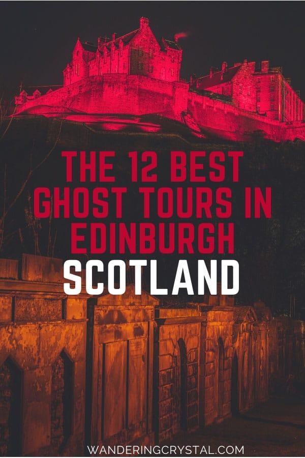 The Best Ghost Tours in Edinburgh Scotland