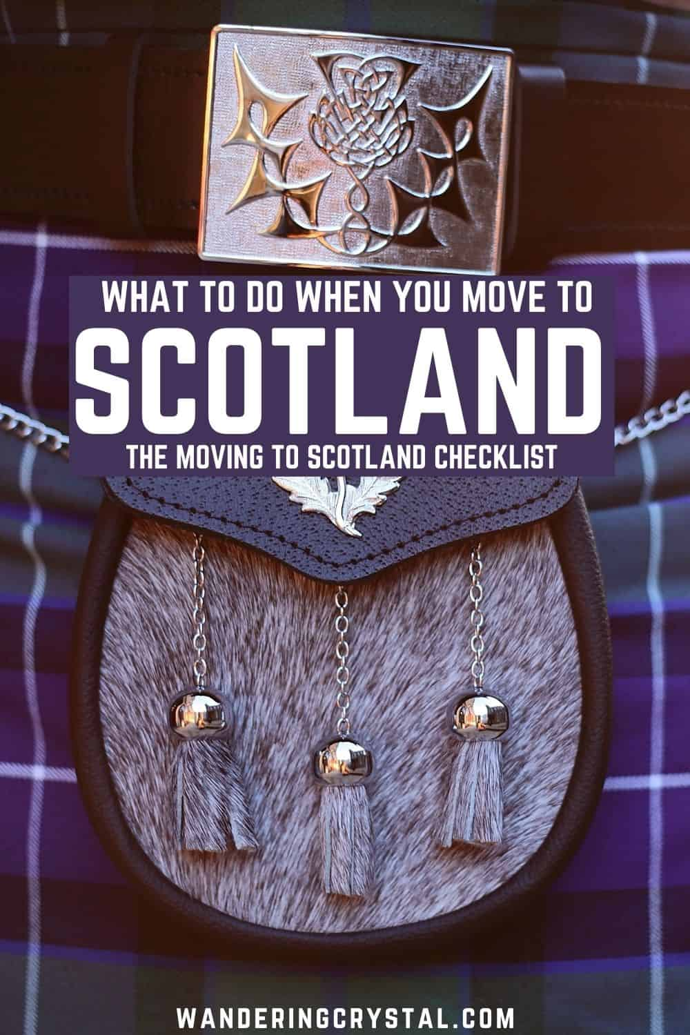 Things to do when moving to Scotland Pin