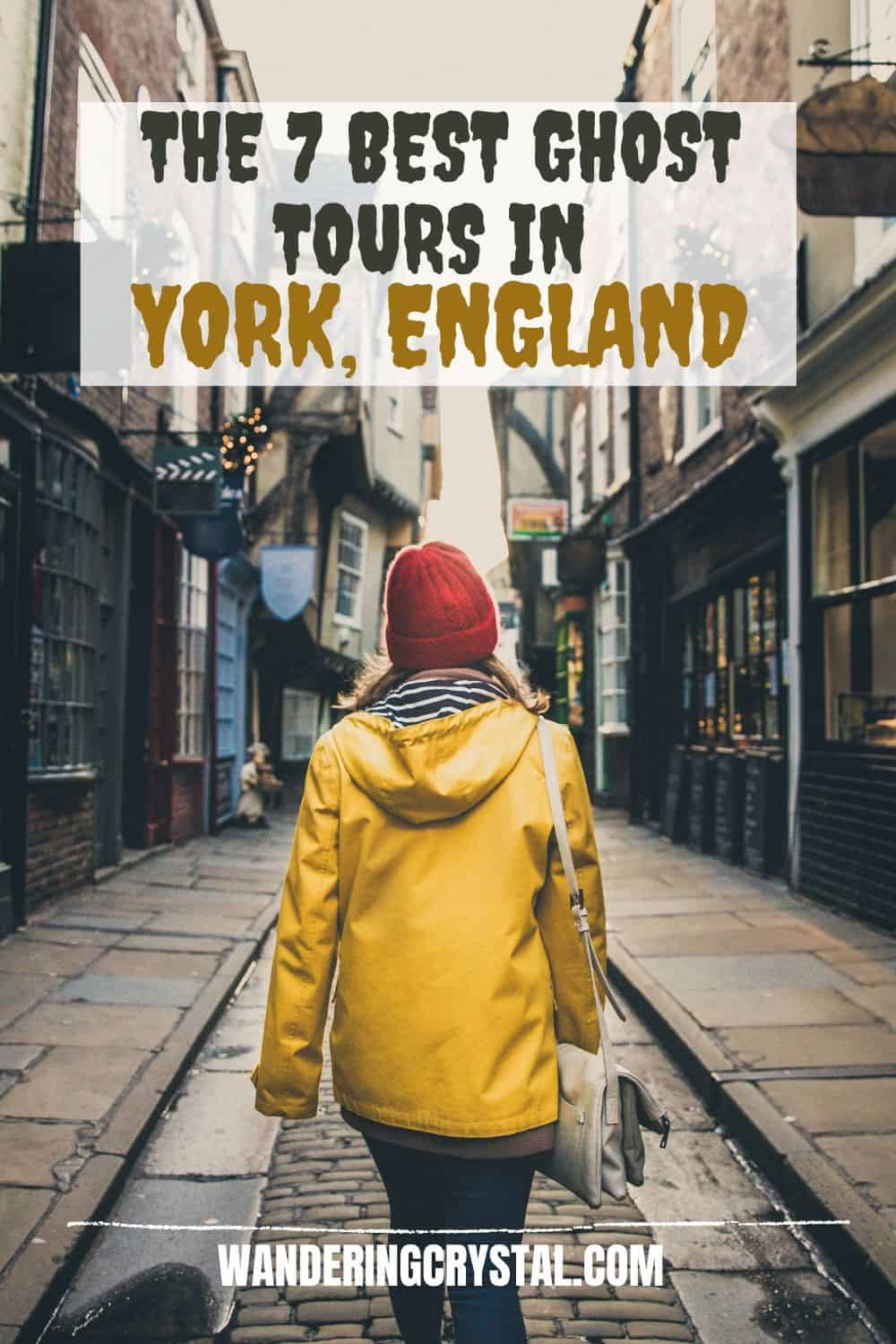 The 7 Best Ghost Tours in York England