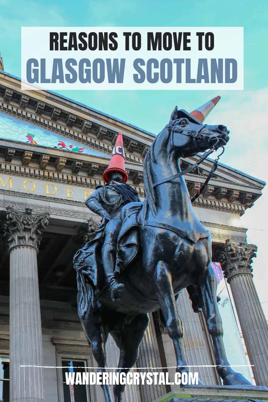 Reasons to move to Glasgow Scotland