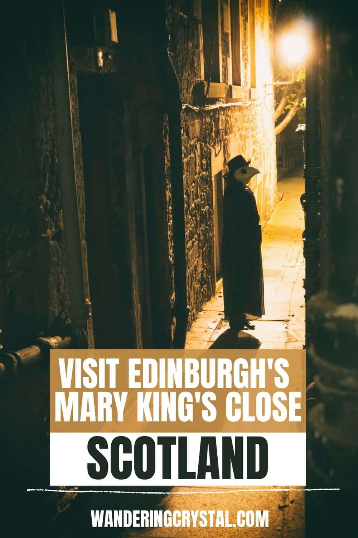 Visit Edinburgh's Mary King Close in Scotland