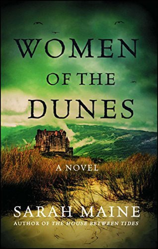 Women of the Dunes Book Cover for 13 Books Set in Scotland