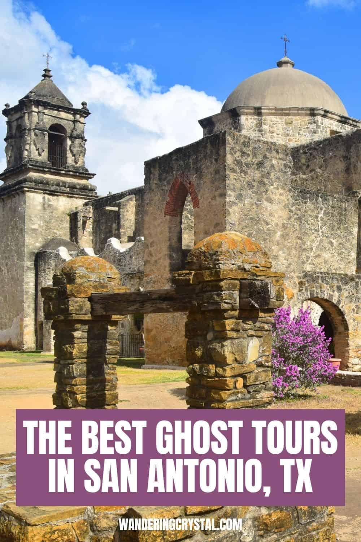 The Best Ghost Tours in San Antonio Texas